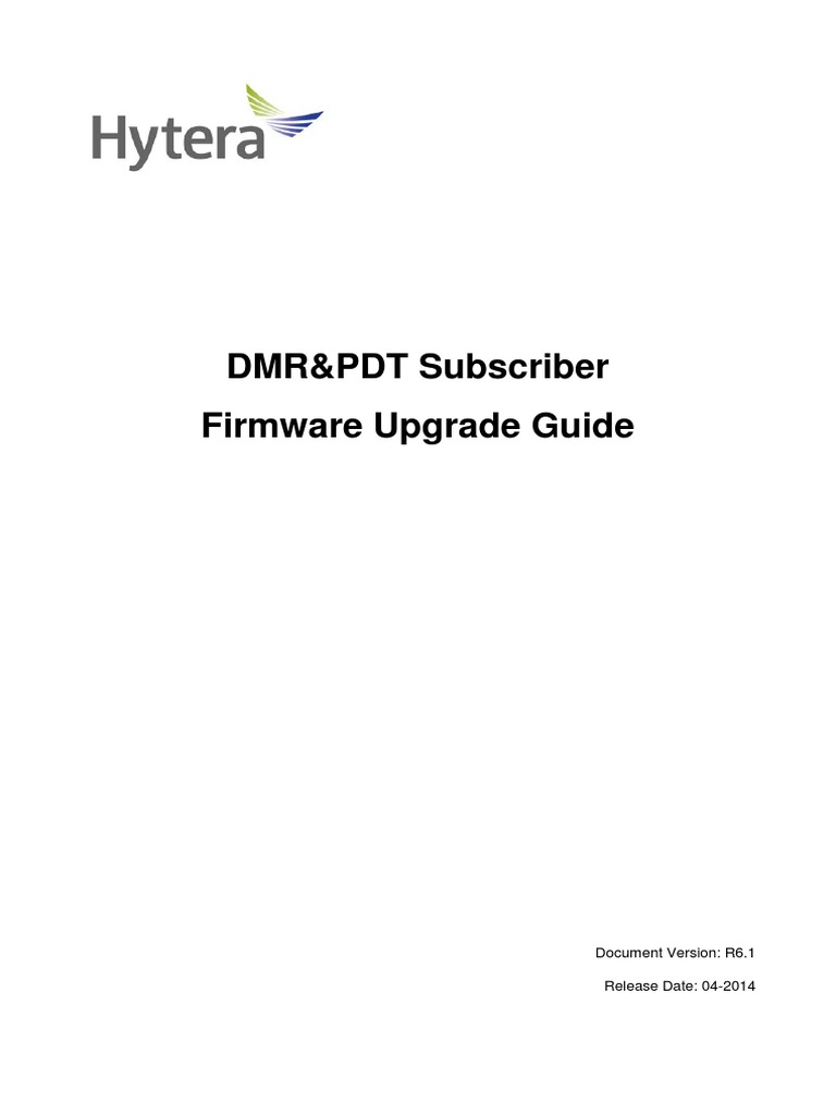 DMR&PDT Subscriber Firmware Hytera Upgrade Guide R6 1