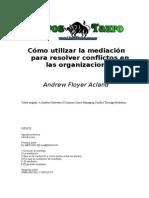 Floyer Acland Andrew Mediacion y Conflictos Organizacionales