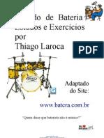 Estudos e Exercícios por Thiago Laroca (adaptado de batera com br)