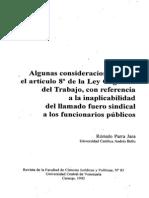 Consieraciones Sobre El Art 8 Lot Con Referencia Inaplicabilidad Del Llamado Fuero Sindical a Los Funcionarios Publicos