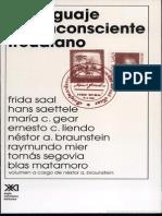 Braunstein, Néstor - El Lenguaje y El Inconsciente Freudiano - Ed. Siglo XXI