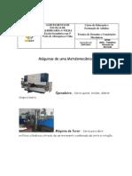 Máquinas de uma Metalomecânica