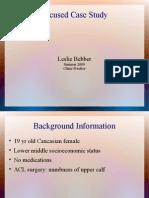 Focused Case Studies