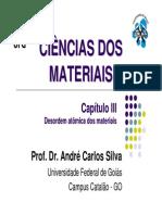 Capítulo III - Desordem Atômica Dos Materiais