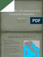 Arquímedes y Los Maestros de La Escuela de Alejandria