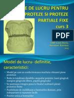Modele de Lucru Pentru Microproteze Si Proteze Partiale