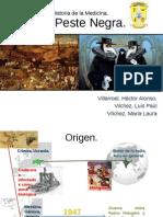 Diapositivas Peste Negra, Historia de La Medicina.