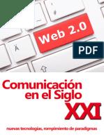 Comunicación en el Siglo XXI - nuevas tecnologías, rompimiento de paradigmas