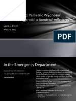 Acute Pediatric Psychosis