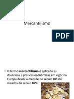 Mercantilism o