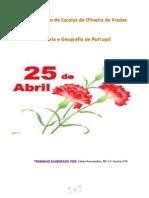 A Revolução de 25 de Abril Sónia Fernandes 6ºA