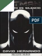 Batman, El Resto Es Silencio