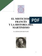 Arthur Edward Waite El Mistisismo Frances