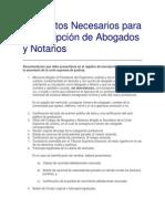 Requisitos Necesarios Para La Inscripción de Abogados y Notarios