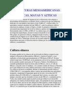 Las Culturas Mesoamericanas