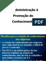 UNI 6 Da Administração à Promoção Do Conhecimento