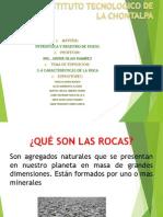 3.4 Caracteristicas de Las Rocas