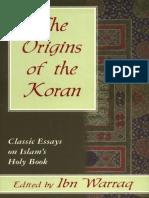 Ibn Warraq - The Origins of the Koran--Classic Essays on Islam's Holy Book