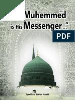 Muhemmed (PBUH)  is His Messenger