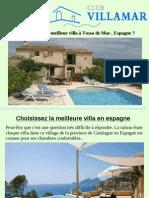 Comment Choisir Le Meilleur Villa à Tossa de Mar , Espagne