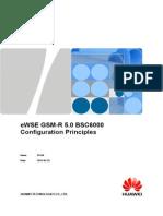 GSM-R 5.0 BSC6000 Configuration Principle V1.0(20120726)