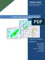 indy oil field development plan