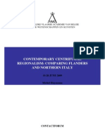 Contemporary Centrifugal Regionalsim Comparing Flanders and Northern Italy
