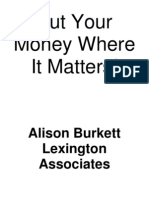 Put your money where it matters - Alison Burkett Lexington Associates