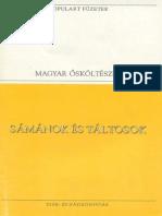 Magyar Ősköltészet - Sámánok És Táltosok