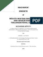 Szekér j. Aloysius - A Magyarok Eredete 2.