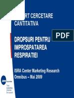 Raport de Cercetare Cantitativa ISRA Center - Magazinul Progresiv Dropsuri Pentru Improspatarea Respiratiei - Iunie 2009