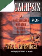 Evis L. Carballosa - Apocalipsis La Consumación Del Plan Eterno de Dios