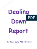 dealing down project