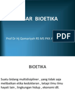 Dasar Bioetika Prodi Gigi 2012