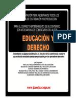 Educación y Derecho. Consideraciones sobre algunas pautas de actuación en los centros escolares.