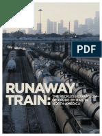 Oil Train International Runaway  Train