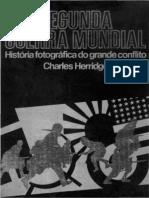 16386 - Segunda Guerra Mundial - Historia Fotografica Do Grande Conflito - Vol. 1 - Charles Herridge
