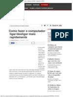 Como Fazer o Computador Ligar_desligar Mais Rapidamente - Operários Da Web - Ope
