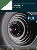 BRITISH COLUMBIA FILM ANNUAL ACTIVITY REPORT 2006/2007