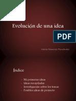 Presentación nº2 PDF Evolucion Idea Marta Ramirez