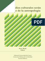 WADE, P. Los Estudios Culturales Serán La Muerte de La Antropología