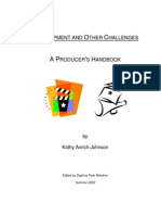 Development & Other Production Challenges