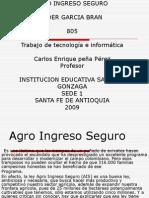 Agro Ingreso Seguro Eyder 805