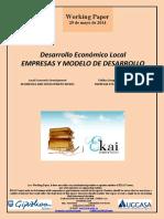 Desarrollo Económico Local. EMPRESAS Y MODELO DE DESARROLLO (Es) Local Economic Development. BUSINESSES AND DEVELOPMENT MODEL (Es) Tokiko Garapen Ekonomikoa. ENPRESAK ETA GARAPEN EREDUA (Es)