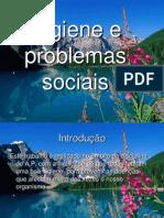 higieneeproblemassociais2-091109054820-phpapp02