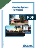 Brochyr Frame Feeding System