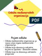 MO Odluke Meunarodnih Organizacija i Rjeavanje Sporova