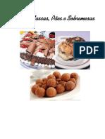 Receitas Bolos, Massas, Pães e Sobremesas
