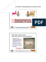 Requirements for Execution of Work