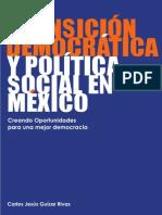 Transición democrática y política social en México. Creando Oportunidades para una mejor democracia (2009)